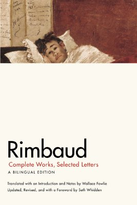 Rimbaud By Rimbaud, Arthur/ Fowlie, Wallace/ Whidden, Seth Adam (FRW)/ Whidden, Seth Adam