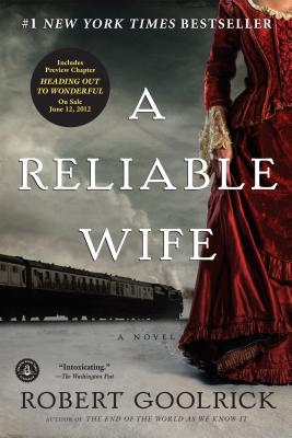A Reliable Wife By Goolrick, Robert
